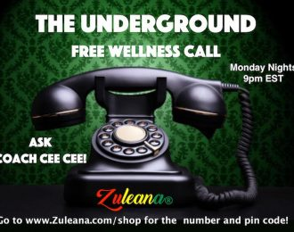 #2B Top Seller ZULEANA UNDERGROUND WELLNESS CALL- IT'S FREE!  Click on the phone & see description below for the number!