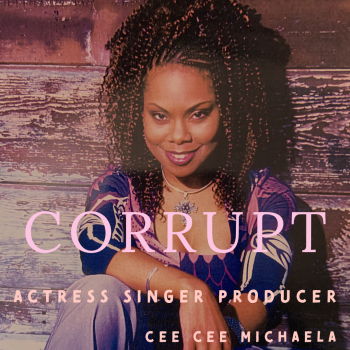 Corrupt by Cee Cee Michaela